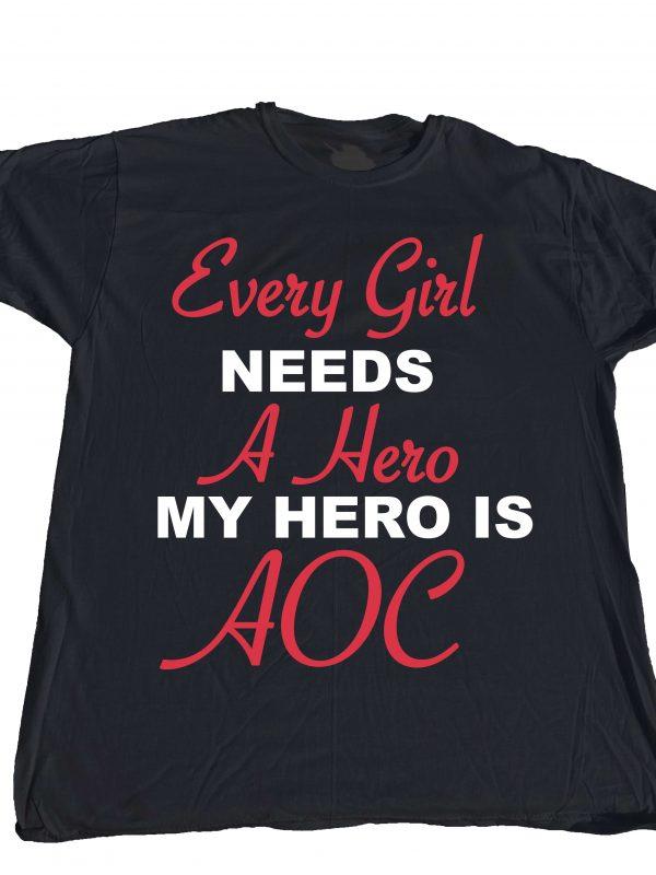 Every Girl Needs a Hero. My Hero is AOC